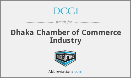DCCI - Dhaka Chamber of Commerce Industry
