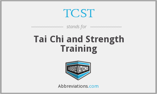 TCST - Tai Chi and Strength Training