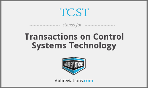 TCST - Transactions on Control Systems Technology