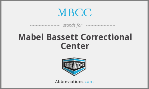 MBCC - Mabel Bassett Correctional Center
