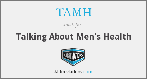 What does TAMH stand for?