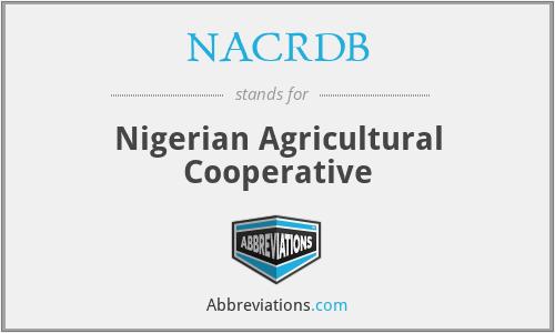 NACRDB - Nigerian Agricultural Cooperative