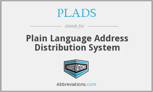 What does PLADS stand for?