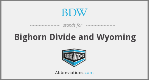 BDW - Bighorn Divide and Wyoming