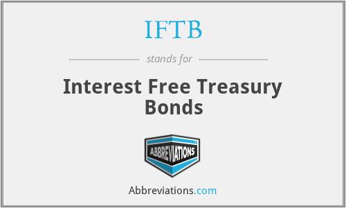 IFTB - Interest Free Treasury Bonds