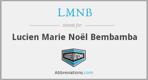 LMNB - Lucien Marie Noël Bembamba