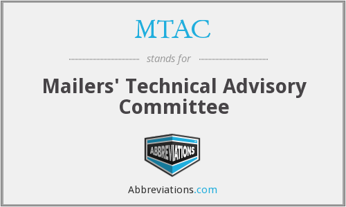MTAC - Mailers' Technical Advisory Committee