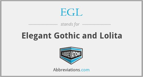 EGL - Elegant Gothic and Lolita