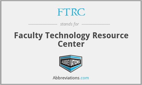 FTRC - Faculty Technology Resource Center