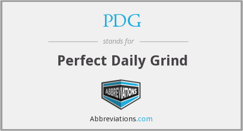 PDG - Perfect Daily Grind