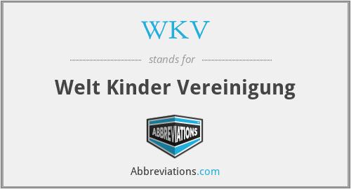 WKV - Welt Kinder Vereinigung