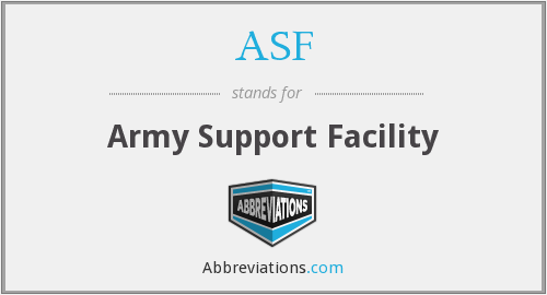ASF - Army Support Facility