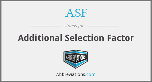 ASF - Additional Selection Factor