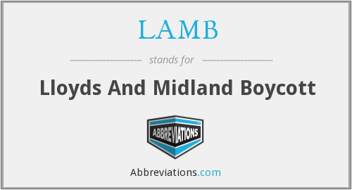 LAMB - Lloyds And Midland Boycott
