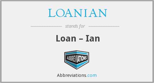 What does LOANIAN stand for?