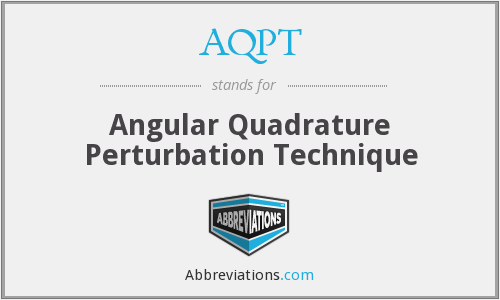 What does AQPT stand for?