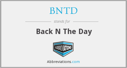 BNTD - Back N The Day