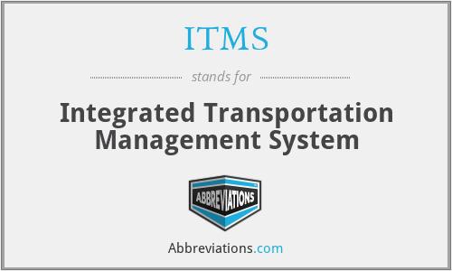 ITMS - Integrated Transportation Management System