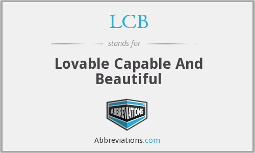 LCB - Lovable Capable And Beautiful