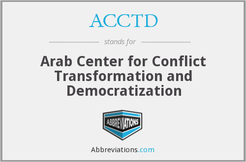 ACCTD - Arab Center for Conflict Transformation and Democratization