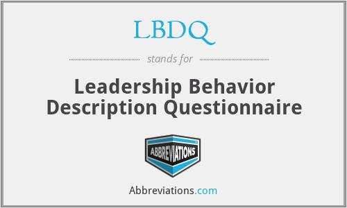 LBDQ - Leadership Behavior Description Questionnaire