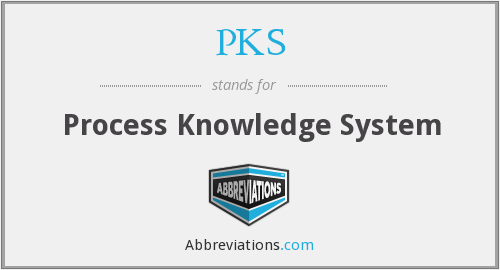 PKS - Process Knowledge System