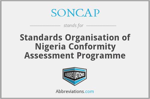 SONCAP - Standards Organisation of Nigeria Conformity Assessment Programme
