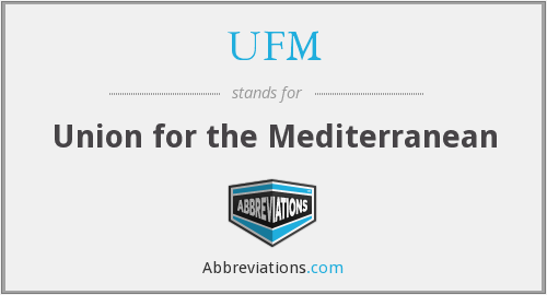 UFM - Union for the Mediterranean