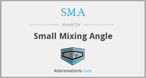SMA - Small Mixing Angle
