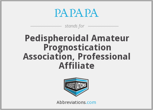 What does PAPAPA stand for?