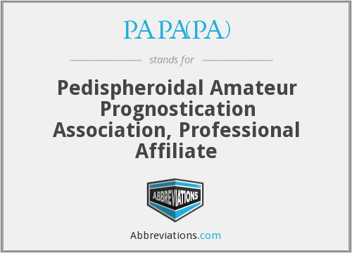 What does PAPA(PA) stand for?