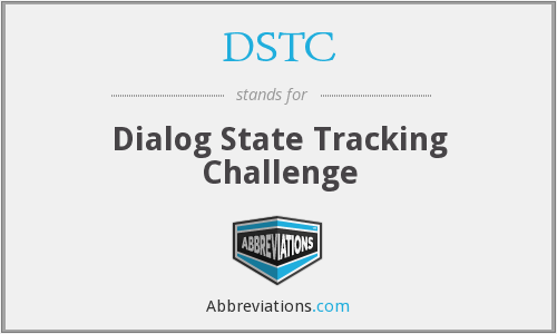 DSTC - Dialog State Tracking Challenge