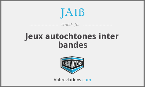 What does JAIB stand for?