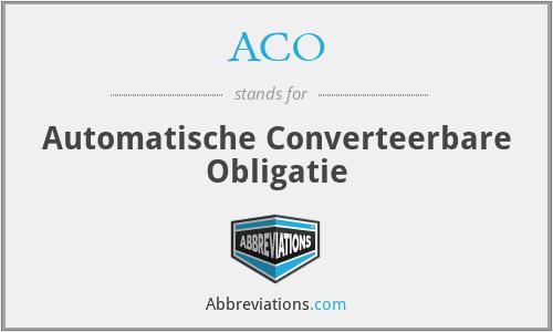 ACO - Automatische Converteerbare Obligatie
