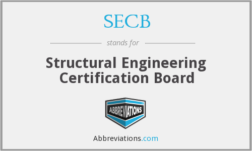 SECB - Structural Engineering Certification Board