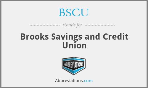 BSCU - Brooks Savings and Credit Union