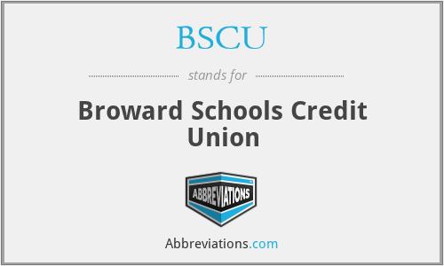 BSCU - Broward Schools Credit Union
