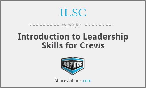ILSC - Introduction to Leadership Skills for Crews