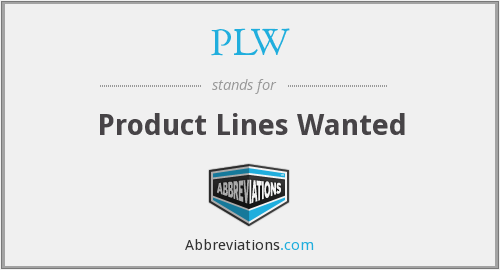 PLW - Product Lines Wanted
