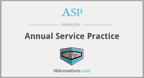 ASP - Annual Service Practice
