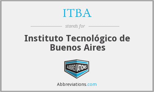 What does ITBA stand for?