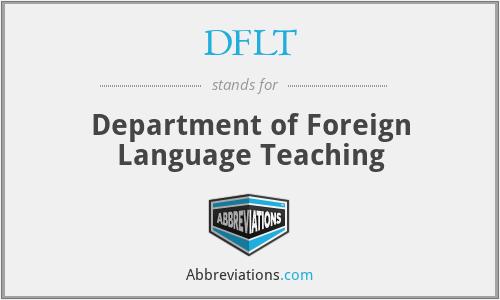 DFLT - Department of Foreign Language Teaching