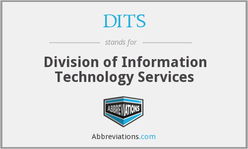 DITS - Division of Information Technology Services