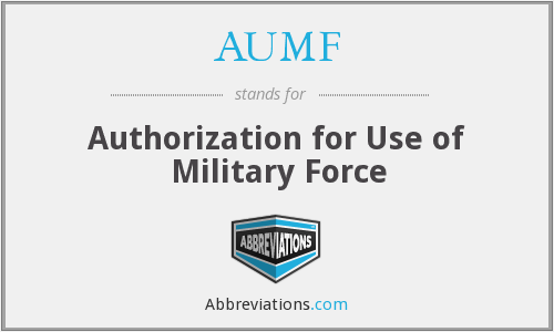 What does AUMF stand for?