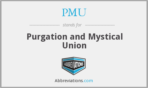 PMU - Purgation and Mystical Union