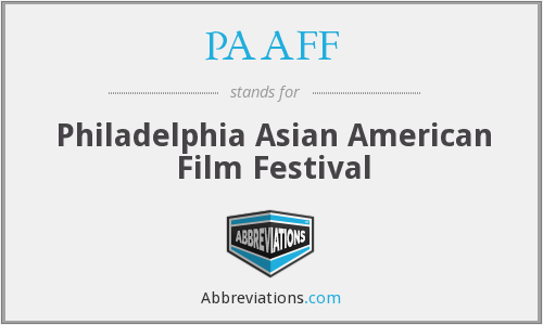 PAAFF - Philadelphia Asian American Film Festival