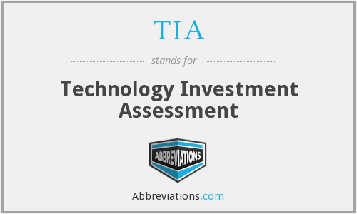 TIA - Technology Investment Assessment