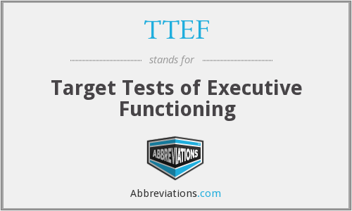 TTEF - Target Tests of Executive Functioning
