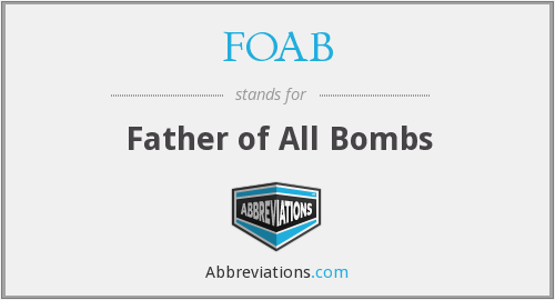 What does FOAB stand for?