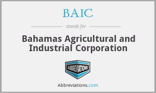 BAIC - Bahamas Agricultural and Industrial Corporation